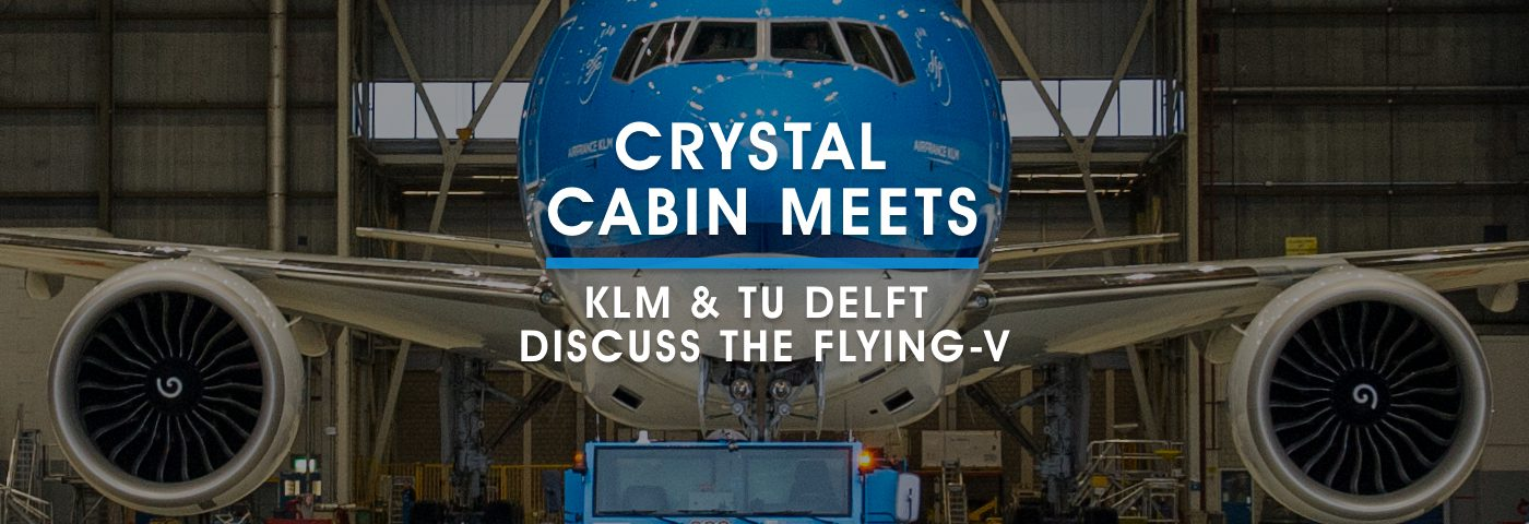 Crystal Cabin Meets with KLM & TU Delft