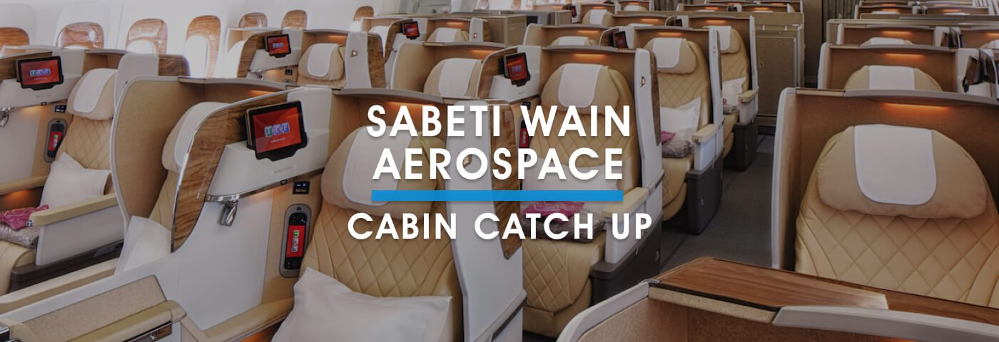 Cabin Catch Up: Sabeti Wain Aerospace