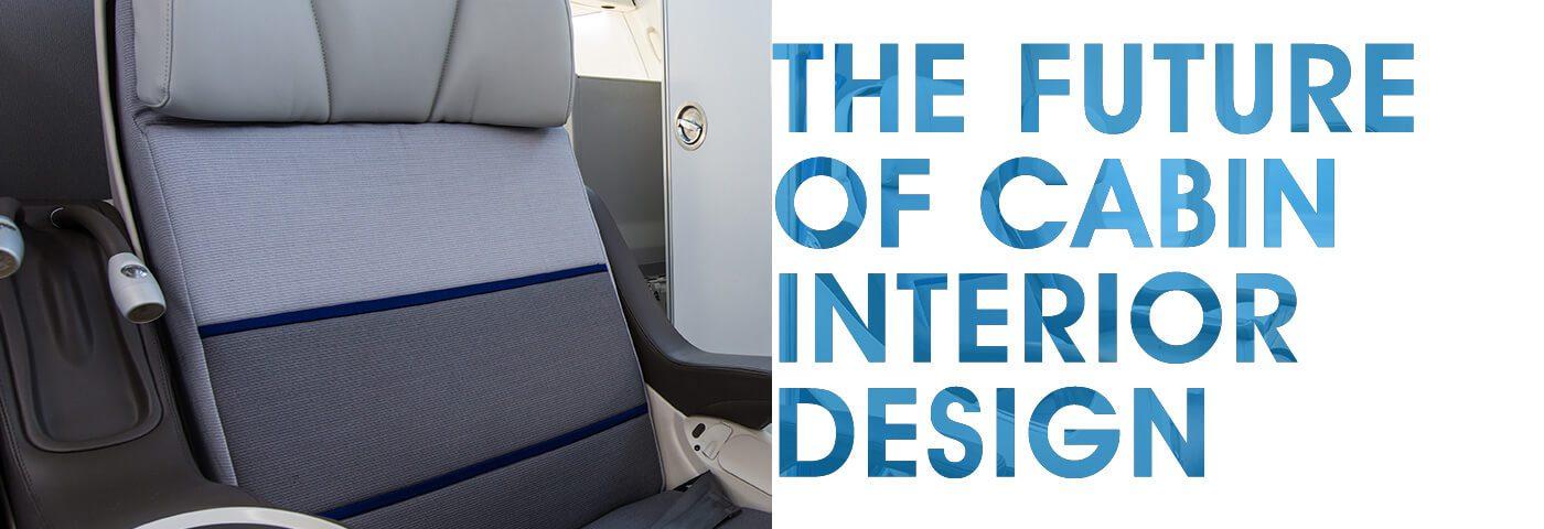 The future of cabin interior design
